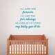 My Baby You'll Be Wall Decal