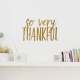 So Very Thankful Wall Decal in Gold