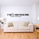 If you love what you are doing Wall Decal