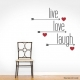 Live Love Laugh - Arrows and Hearts Wall Decal