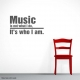 Music is not what I do . . .