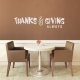 Thanks & Giving Always II Wall Quote Decal