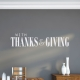 With Thanks and Giving Wall Quote Decal
