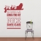 He's Making A List..Wall Quote Decal