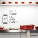 Shut Your Lid And Can It Wall Art Decal