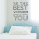 Best Version Of You Wall Decal