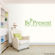 Be The Present For Your Children Wall Art Decal