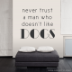 Dog Trust Wall Quote Decal