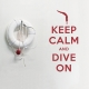 Keep calm and dive on wall decal