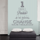 Positive Thought Wall Decal Quote