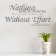 Nothing Without Effort Wall Decal Quote