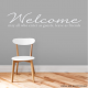 Welcome Guests Friends Wall Decal