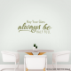Glass Half Full Wall Quote Decal