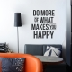 Do More Happy Wall Decal Quote