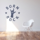 Born to Rock Wall Art Decal