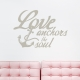 Love Anchors The Soul Wall Quote Decal