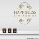 Happiness is an Inside Job Gold Wall Decal