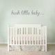 Hush Little Baby Wall Decal