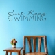 Just Keep Swimming Wall Quote Decal