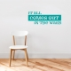 It Call Comes Out in The Wash Turquoise Wall Decal