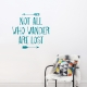 Not All Who Wander Are Lost Teal Wall Decal