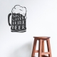 Save Water Drink Beer  Black  Wall Quote Decal