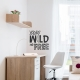 Young Wild and Free Black Wall Quote Decal