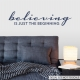 Believing is Just the Beginning Dark Blue Wall Quote Decal