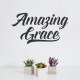 Amazing Grace Wall Quote Decal