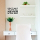 Don't Wait Wall Quote Decal