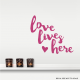 Love Lives Here Wall Quote Decal
